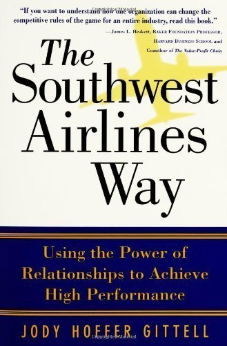 the-southwest-airlines-way-1st-first-edition-by-gittell-jody-hoffer-published-by-mcgraw-hill-2005