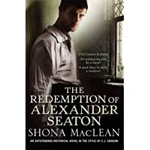 The Redemption of Alexander Seaton by S.G. MacLean (2008-07-03)