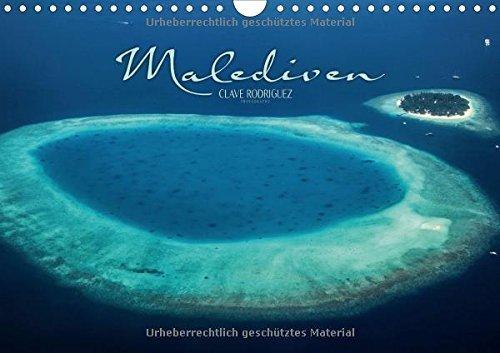 Malediven - Das Paradies im Indischen Ozean III (Wandkalender 2016 DIN A4 quer): Die Malediven ist ein Paradies im Indischen Ozean. Kleine Inseln ... und Palmen. (Monatskalender, 14 Seiten) by CLAVE RODRIGUEZ Photography (2015-04-23)