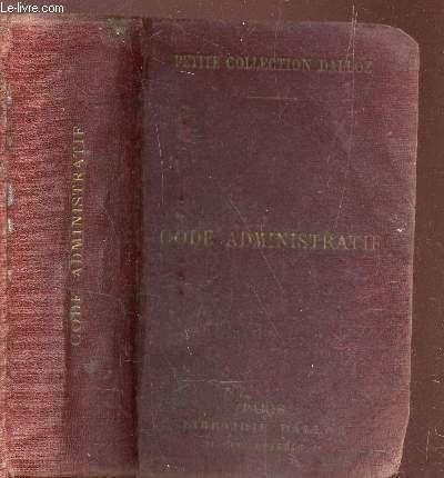 CODE ADMINISTRATIF / PETITE COLLECTION DALLOZ / EDITION 1928.