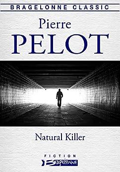 Natural Killer par [Pelot, Pierre]