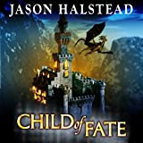 Child of Fate: Blades of Leander, Book 1