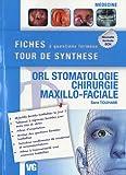 ORL stomatologie, chirurgie maxillo-faciale