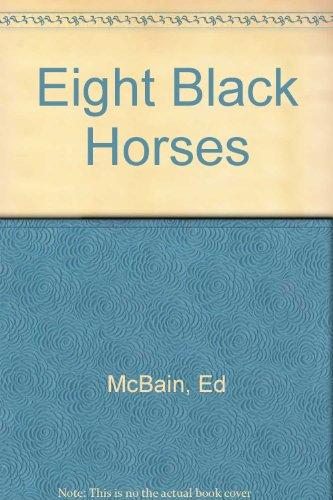 Eight Black Horses