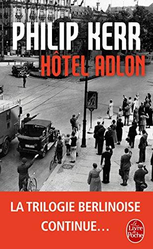 Hôtel Adlon par Philip Kerr