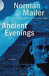 Ancient Evenings: A Novel by Norman Mailer (2014-02-18)