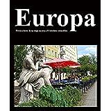 Europa.  Crónica breve de un viaje en tren a catorce destinos esenciales