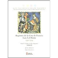 Registros de la Casa de Francia. Luis I el Hutín, 1311-1314