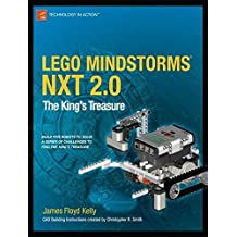 LEGO MINDSTORMS NXT 2.0: The King's Treasure (Technology in Action) by James Floyd Kelly (2009-11-29)