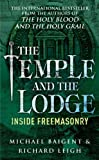 The Temple And The Lodge by Michael Baigent (2000-04-06) - Michael Baigent;Richard Leigh