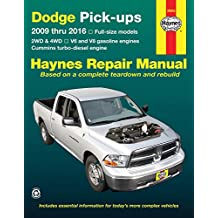 Haynes Dodge Pick-Ups 2009 Thru 2016 Repair Manual: 2WD & 4WD - V6 and V8 Gasoline Engines - Cummins Turbo-Diesel Engine; Dodge Full-Size Pick-Ups