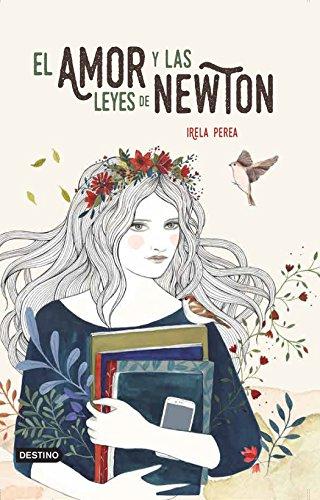 El amor y las leyes de Newton por Irela Perea