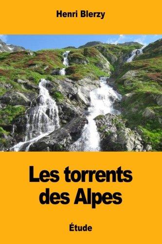 Les torrents des Alpes par Henri Blerzy