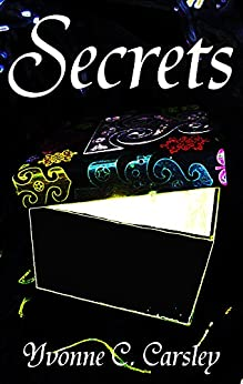 Secrets (The Free Land Chronicles Book 3) by [Carsley, Yvonne C.]