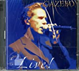 I Like Live by Gazebo (2013-12-03)
