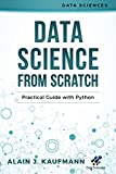 #9: Data Science from Scratch: Practical Guide with Python (Data Sciences)