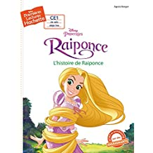 1ères lectures - Princesse Raiponce : l'histoire de Raiponce