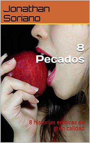 8 Pecados: 8 historias eróticas de gran calidad por Jonathan Soriano
