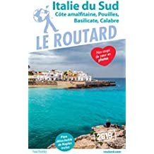 Guide du Routard Italie du Sud 2019: (Naples, les Pouilles...)