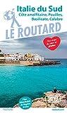 Guide du Routard Italie du Sud 2019: par Guide du Routard