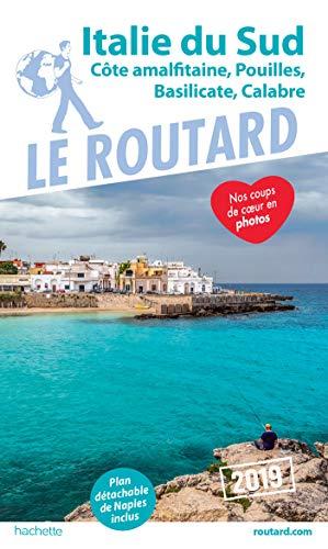 Guide du Routard Italie du Sud 2019: (Naples, les Pouilles...) par Collectif