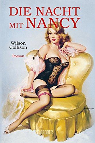 Buchseite und Rezensionen zu 'Die Nacht mit Nancy' von Wilson Collison