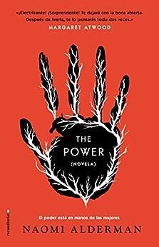 The Power (Novela) de [Alderman, Naomi]