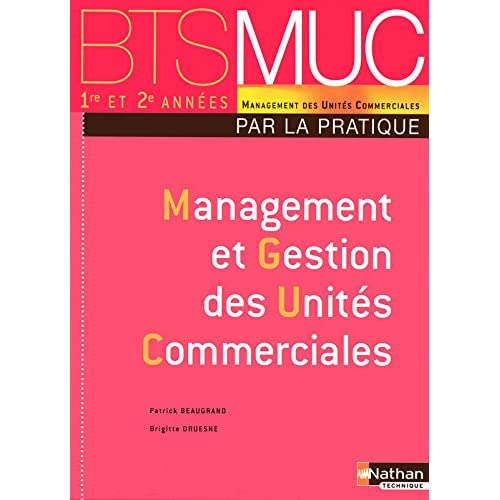 Management et gestion des unités commerciales : BTS MUC
