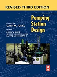 Pumping Station Design: Revised 3rd Edition