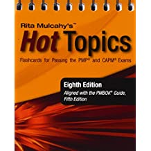 Rita Mulcahy's Hot Topics Flashcards for Passing the PMP and CAPM Exams