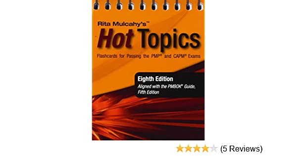 Buy rita mulcahys hot topics flashcards for passing the pmp and buy rita mulcahys hot topics flashcards for passing the pmp and capm exams book online at low prices in india rita mulcahys hot topics flashcards for fandeluxe Image collections