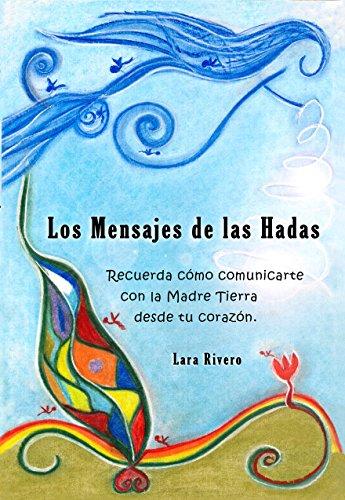 Los Mensajes de las Hadas por Lara Rivero