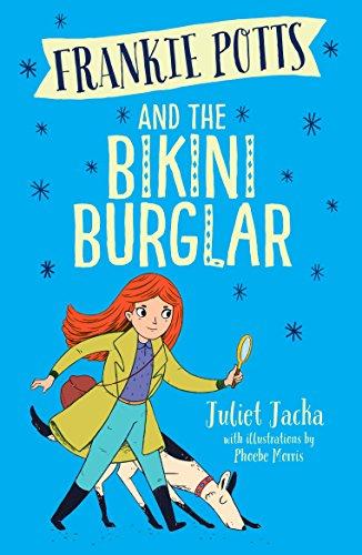 Daisy Bikini (Frankie Potts and the Bikini Burglar (English Edition))