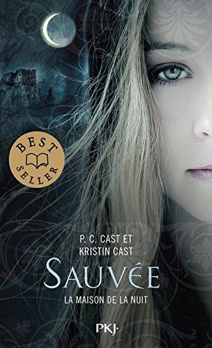 Descargar Libro 12. La Maison de la nuit : Sauvée (12) de Kristin CAST