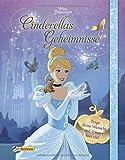 Disney Prinzessin: Cinderellas Geheimnisse: Trage deine Wünsche und Träume hier ein!