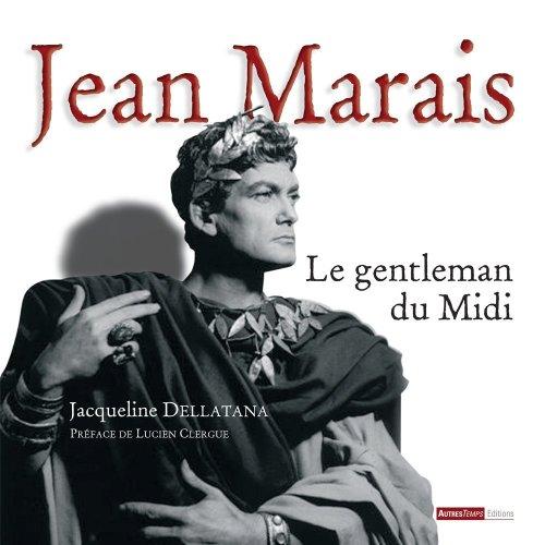 Jean Marais : Le gentleman du Midi