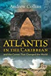 Atlantis in the Caribbean: And the Co...