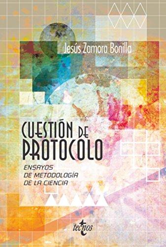 Cuestión de protocolo (Filosofía - Filosofía Y Ensayo) por Jesús Zamora Bonilla