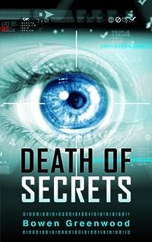 Death of Secrets (Political Thriller) (English Edition) par [Greenwood, Bowen]