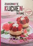 : Zauberhafte Kuchen-Träume