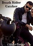 Death Rider - Catcher: Bad Boys and Bikes