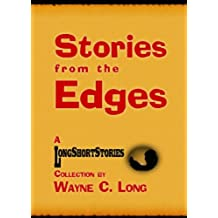 Stories from the Edges - A LongShortStories Collection (English Edition)