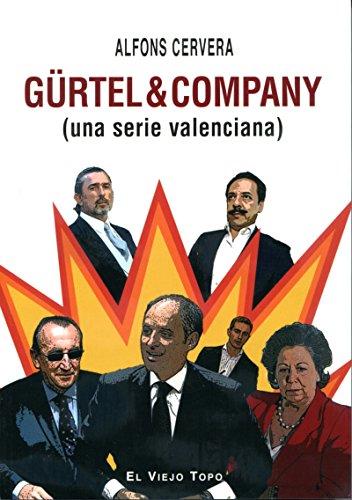 Portada del libro Gürtel & Company: (una serie valenciana)