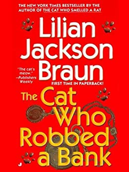 The Cat Who Robbed a Bank par [Braun, Lilian Jackson]