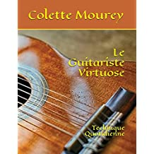 Le Guitariste Virtuose: Technique Quotidienne