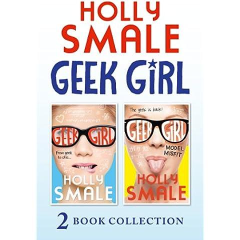 Geek Girl and Model Misfit (Geek Girl books 1 and 2) (Geek Girl)