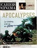 CAHIERS DU CINEMA [No 558] du 01/06/2001 - SPECIAL CANNES - FILMS - PORTRAITS - ENQUETES ET BILAN - APOCALYPSES NOW REDUX - WARRIORS - PEARL HARBOR - NEW YORK ANNEES POP - BEATRICE DALLE - JACK SMITH - STEPHANE BOUQUET
