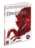 Dragon Age - Origins: Prima Official Game Guide (Prima Official Game Guides) by Mike Searle (2009-11-03) - Prima Games - 03/11/2009