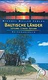 Baltische Länder: Lettland - Litauen - Estland