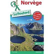 Guide du Routard Norvège 2017/18: + Malmö et Göteborg